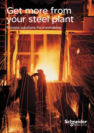 Get more from your steel plant - Schneider Electric