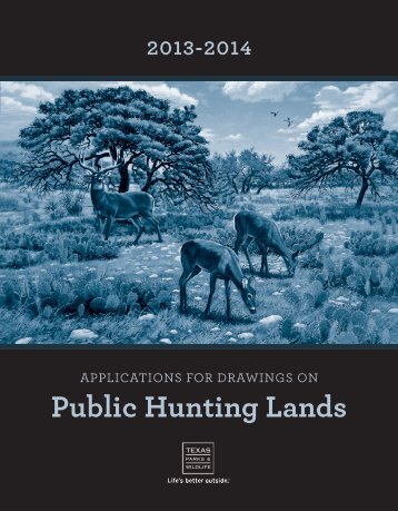 Applications for Drawings on Public Hunting Lands - Texas Parks ...