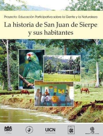 La historia de San Juan de Sierpe y sus habitantes - IUCN
