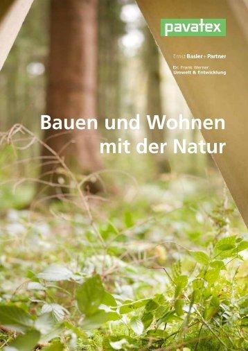 Bauen und Wohnen mit der Natur - Pavatex