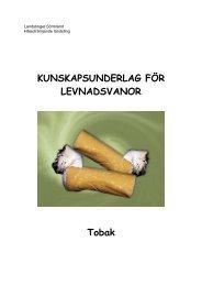 Kunskapsunderlag tobak, 103 kB - Landstinget Sörmland