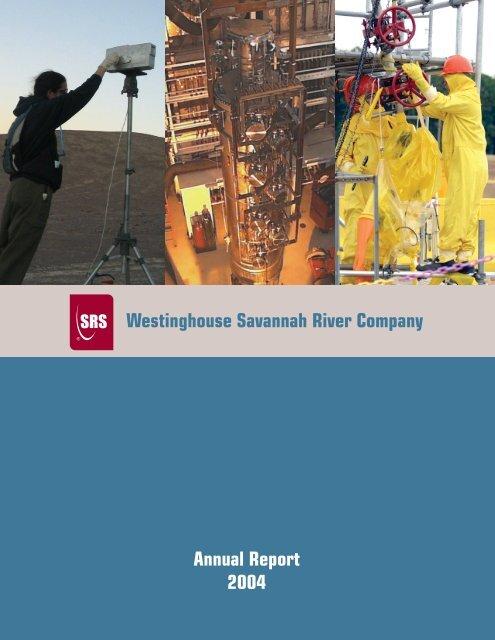 2004 WSRC Annual Report - Savannah River Site