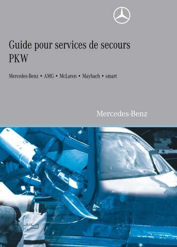 Guide à l'usage des secours (PDF) - Mercedes-Benz France