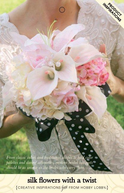 726695 Silk Flowers With A Twist Indd Hobby Lobby