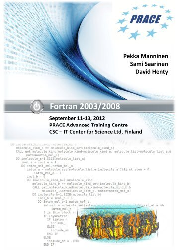 Fortran 2003/2008 Lectures - Prace Training Portal