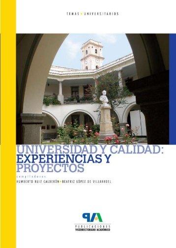 Universidad y calidad: Experiencias y Proyectos - Universidad de ...
