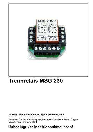 Trennrelais MSG 230 Unbedingt vor Inbetriebnahme ... - Antriebe 24