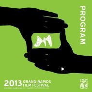 PROGRAM - Grand Rapids Film Festival