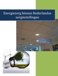 Energiezorg binnen Nederlandse zorginstellingen - Milieu Platform ...
