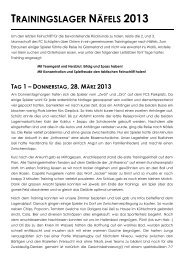 Bericht zum Trainingslager der 2.+3. Mannschaft 2013 - FC Schüpfen
