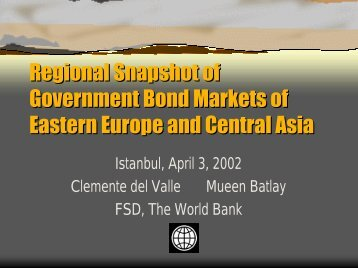 Regional Snapshot of Government Bond Markets of ... - World Bank