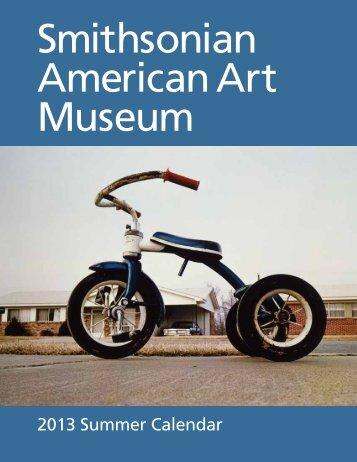 2013 Summer Calendar - Smithsonian American Art Museum