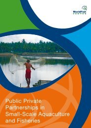 Public Private Partnerships in Fisheries - WorldFish Center