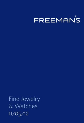 Fine Jewelry & Watches 11/05/12 - Freeman's Auctioneers