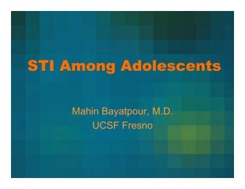 STI Among Adolescents - UCSF Fresno