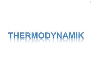 THERMODYNAMIK zu - Beuth Hochschule für Technik Berlin