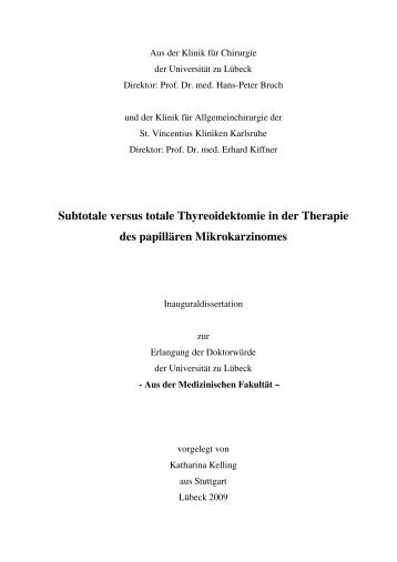 Subtotale versus totale Thyreoidektomie in der Therapie des ...