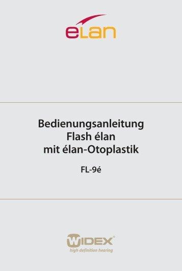 Bedienungsanleitung Flash élan mit élan-Otoplastik - Widex