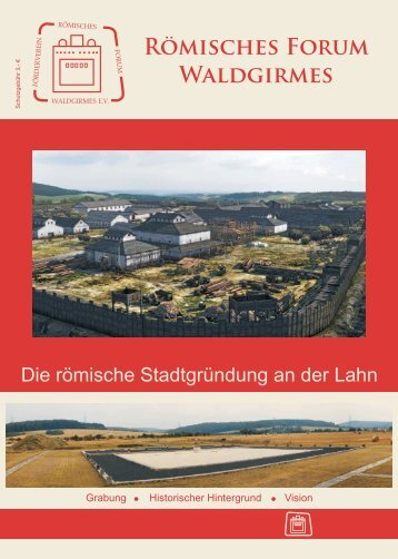 Römisches Forum Waldgirmes - beim Römischen Forum Lahnau ...