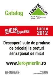 Catalog Leroy Merlin valabil iunie 2012-1.pdf - TotulRedus.ro