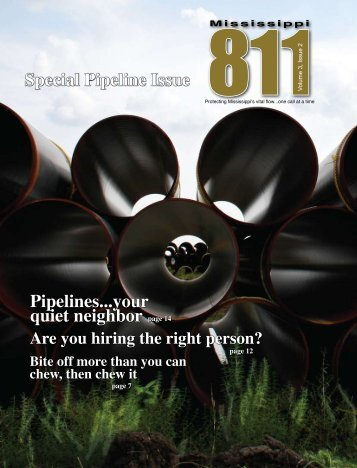 Mississippi 811 Magazine -- Trenching and ... - Trench Safety