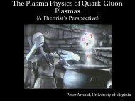 The Plasma Physics of QuarkGluon Plasmas - University of Virginia