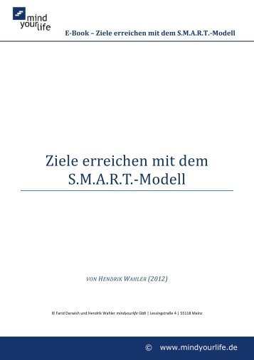 Ziele erreichen mit dem S.M.A.R.T.-Modell - mindyourlife