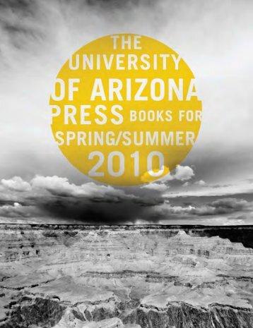 Spring/Summer 2010 - The University of Arizona Press