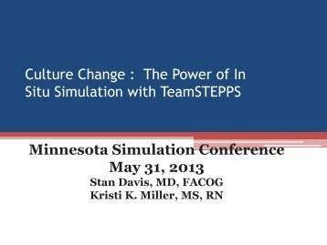 Culture Change: The Power of In Situ Simulation with TeamSTEPPS ...
