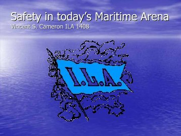 Safety in today's Maritime Arena - American Association of Port ...