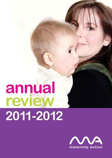 Annual Report 2011 - 12 - Maternity Action