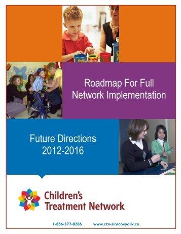 Future Directions 2012 - Children's Treatment Network