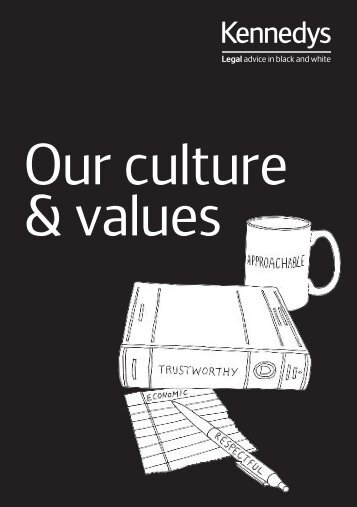 Download our culture and values brochure (PDF, 480KB). - Kennedys