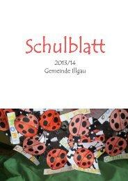 Schulblatt Schuljahr 2013/14 - Gemeinde Illgau