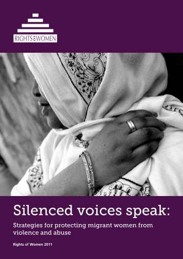 Silenced Voices Speak: Strategies for Protecting ... - Rights of Women
