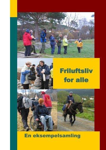 Friluftsliv for alle -en eksempelsamling - Universell utforming Finnmark