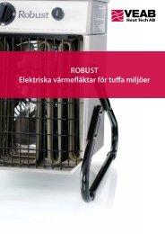 ROBUST Elektriska värmefläktar för tuffa miljöer - VEAB Heat Tech AB