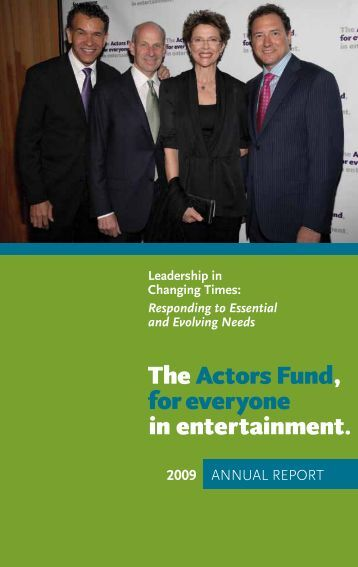 2009 AnnuAl RepoRt - The Actors Fund