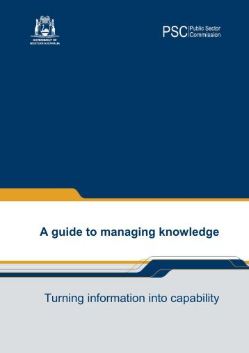 A guide to managing knowledge Turning information into capability