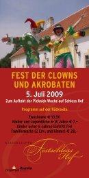 fest der clowns und AkrobAten 5. Juli 2009 Zum Auftakt ... - Schlosshof