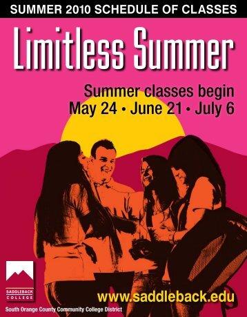 Summer classes begin May 24 • June 21 • July 6 - Saddleback ...