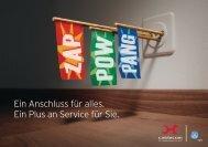 Ein Anschluss für alles. Ein Plus an Service für Sie. - Cablecom GmbH