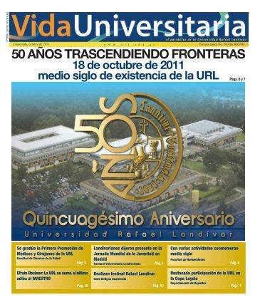 50 años trascendiendo fronteras - Universidad Rafael Landívar