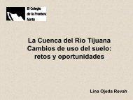 La Cuenca del Río Tijuana Cambios de uso del suelo: retos y ...