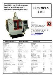 Vertikálne obrábacie centrum FCS 28 CNC LV - SLOVTOS, spol. s ro
