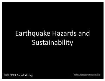 Earthquake Hazards and Sustainability - PEER