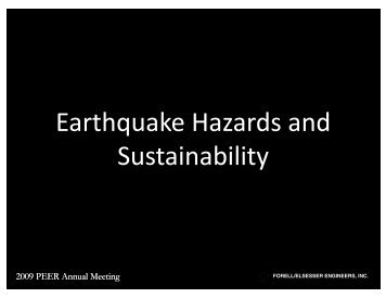 Earthquake Hazards and Sustainability - PEER