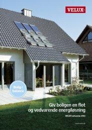 Giv boligen en flot og vedvarende energiløsning - Velux