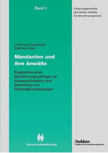 Forschungsberichte des Soldan Instituts für Anwaltmanagement, Bd. 4