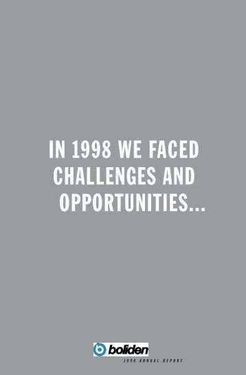 in 1998 we faced challenges and opportunities... - Alle jaarverslagen